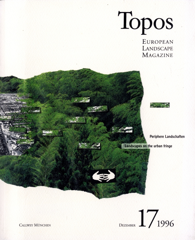 Topos: European Landscape Magazine #17 Landscapes on the urban fringe