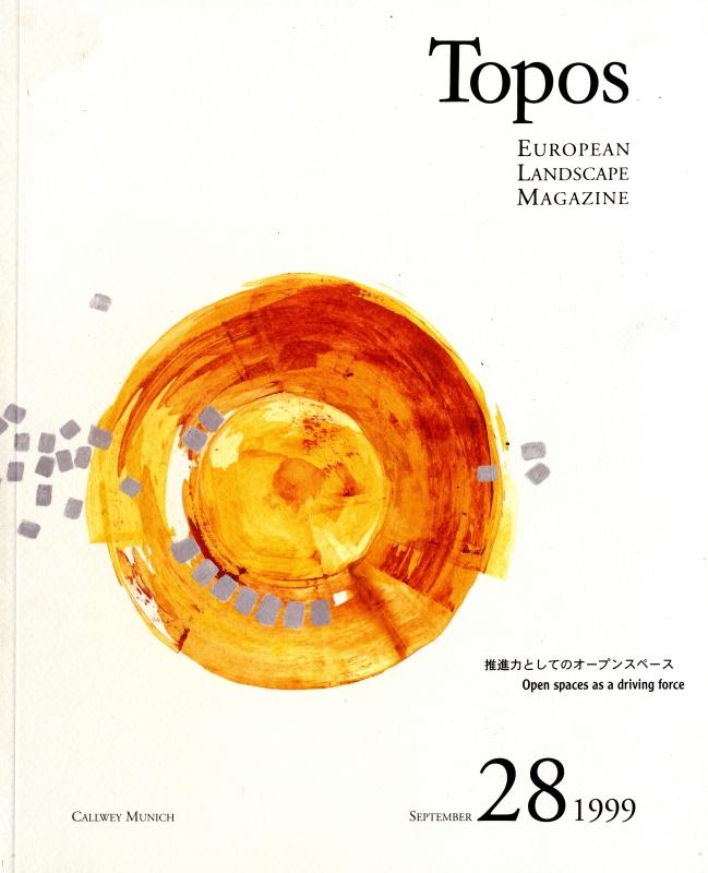 Topos: European Landscape Magazine #28 推進力としてのオープンスペース [日本語版]