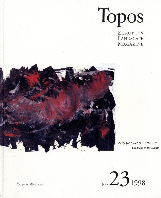Topos: European Landscape Magazine #23 イベントのためのランドスケープ [日本語版]
