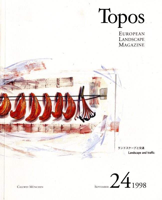 Topos: European Landscape Magazine #24 ランドスケープと交通 [日本語版]