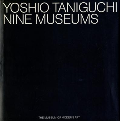 Yoshio Taniguchi: Nine Museums