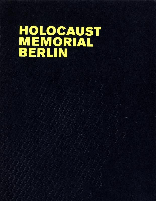 Holocaust Memorial Berlin: Eisenman Architects