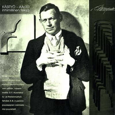 Kasityo-Aalto, inhimillinen tekija / Craft-Aalto-The Human Factor