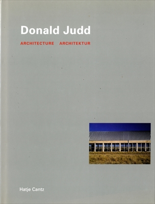 Donald Judd Architecture / Architektur