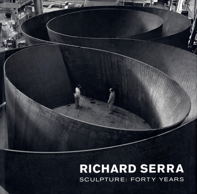 Richard Serra Sculpture: Forty Years