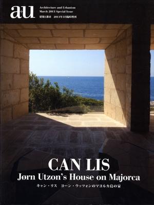 建築と都市 a+u 2013年3月臨時増刊号 キャン・リス ヨーン・ウッツォンのマヨルカ島の家