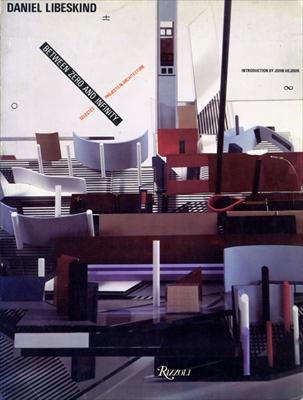 Daniel Libeskind: Between Zero and Infinity