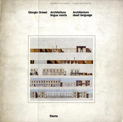 Architettura lingua morta / Architecture, dead language