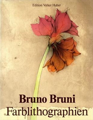 Bruno Bruni: Werkverzeichnis der Farblithographien 1976-1985