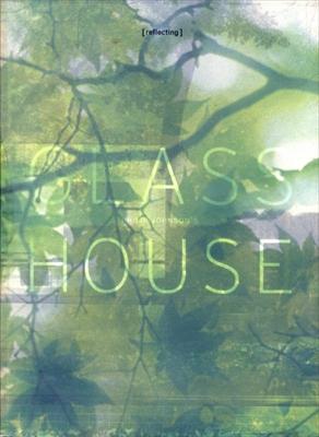 Philip Johnson's Glass House ガラスの家