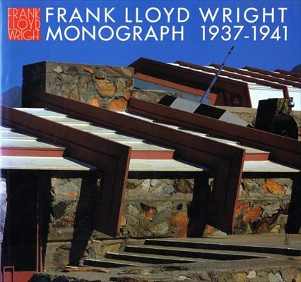 フランク・ロイド・ライト全集 第6巻 モノグラフ 1937-1941 / Frank Lloyd Wright Monograph 1937-1941