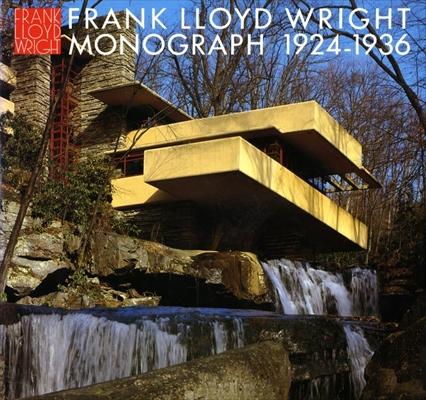 フランク・ロイド・ライト全集 第5巻 モノグラフ 1924-1936 / Frank Lloyd Wright Monograph 1924-1936