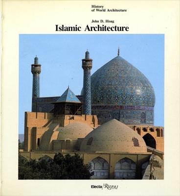 Islamic Architecture - History of World Architecture vol. 6