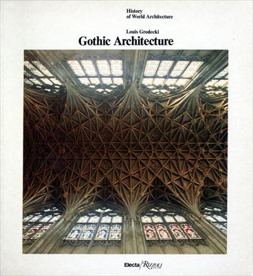 Gothic Architecture - History of World Architecture vol. 4