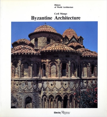 Byzantine Architecture - History of World Architecture vol. 3