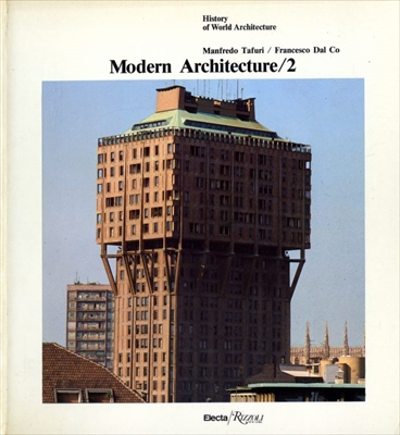 Modern Architecture 2 - History of World Architecture vol. 9