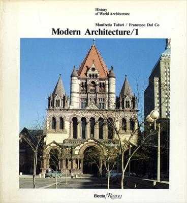 Modern Architecture 1 - History of World Architecture vol. 8