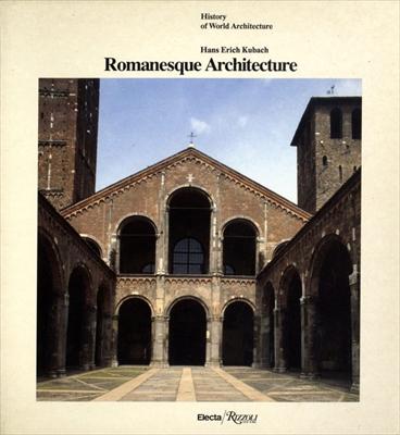 Romanesque Architecture - History of World Architecture vol. 18