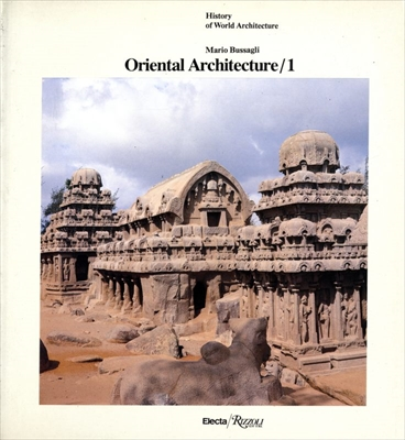 Oriental Architecture 1 - History of World Architecture vol. 12