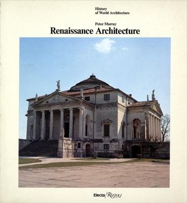 Renaissance Architecture - History of World Architecture vol. 16