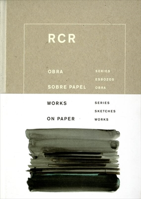 RCR Works on Paper: Series, Sketches, Works