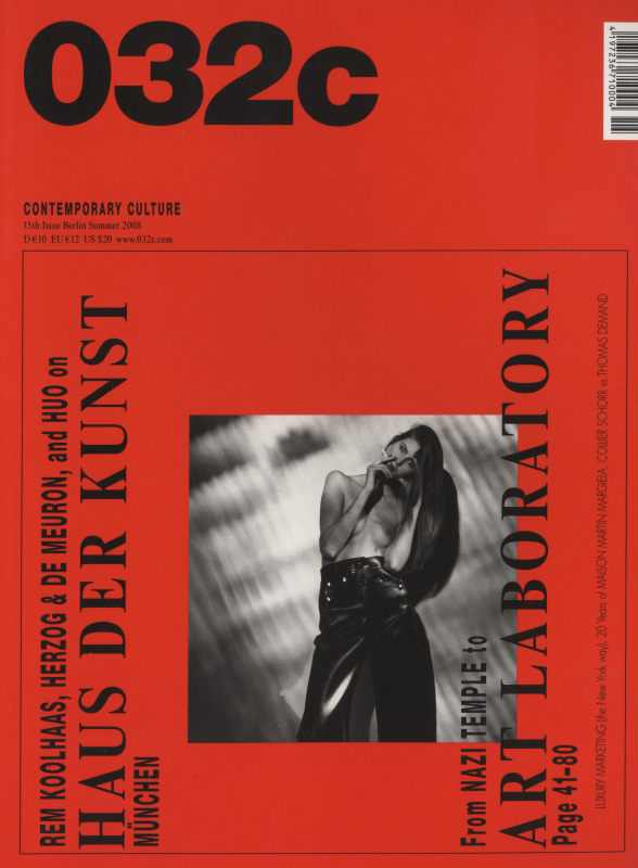 032c magazine Summer 2008 #15 Haus der Kunst