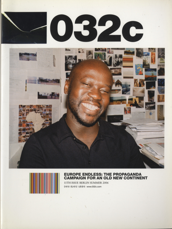 032c magazine Summer 2006 #11 Europe Endless: The Propaganda Campaign for an Old New Continent