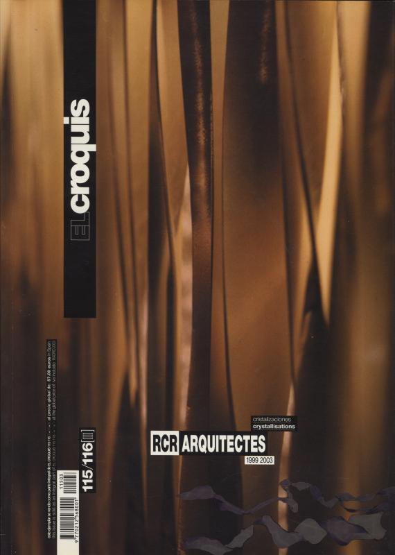 El croquis N. 115/116 [3]: RCR Arquitectes 1999 2003