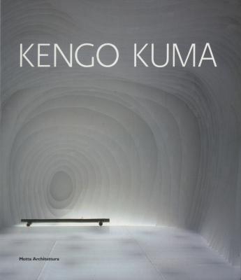 Kengo Kuma(, a cura di Marco Casamonti)