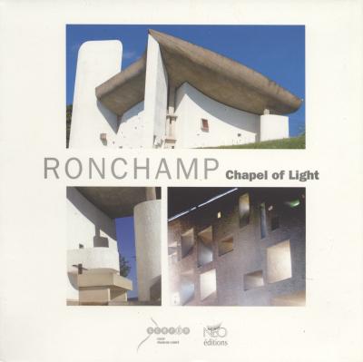 Ronchamp Chapel of Light