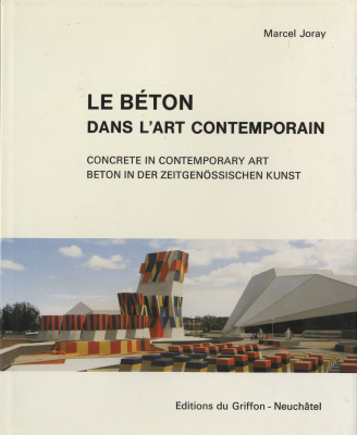 Le Beton dans l'art contemporain / Concrete in Contemporary Art - 2