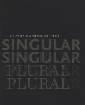 Singular Plural - Genisca Delefortrie Architects