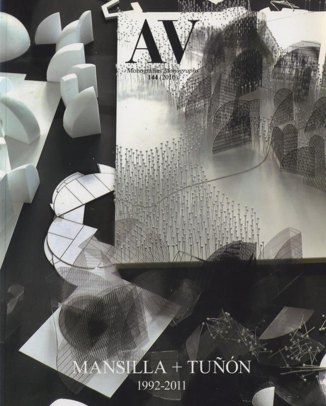 AV Monographs 144: Mansilla + Tunon 1992-2011
