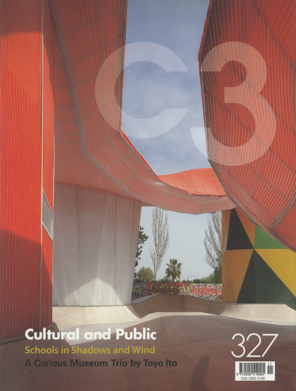 C3 Magazine No. 327: Cultural and Public / Schools in Shadows and Wind