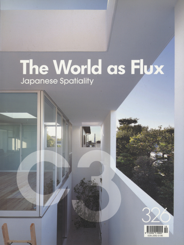C3 Magazine No. 326: The World as Flux / Japanese Spatiality