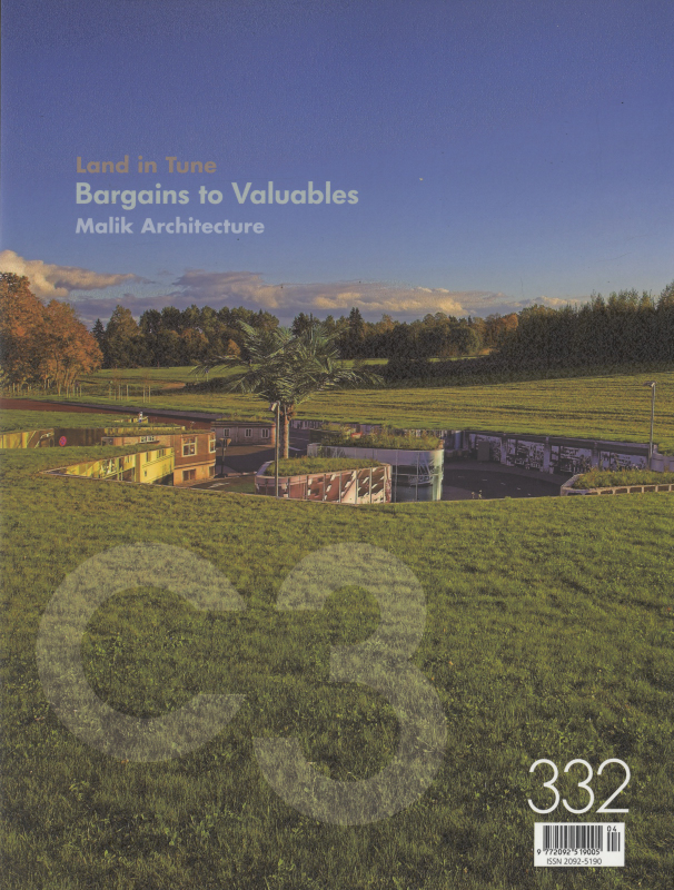 C3 Magazine No. 332: Land in Tune / Bargains to Valuables / Malik Architecture