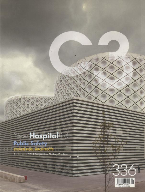 C3 Magazine No. 336: New Hospital(ity) / Public Safety / Steven Holl