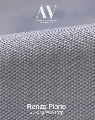 AV Monographs 197-198: Renzo Piano Building Workshop 2007-2017