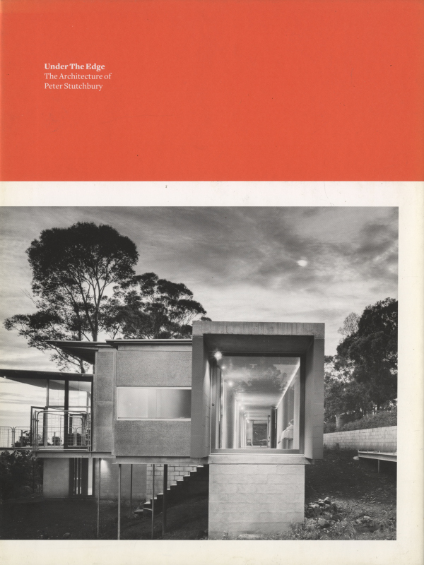 Under The Edge: The Architecture of Peter Stutchbury