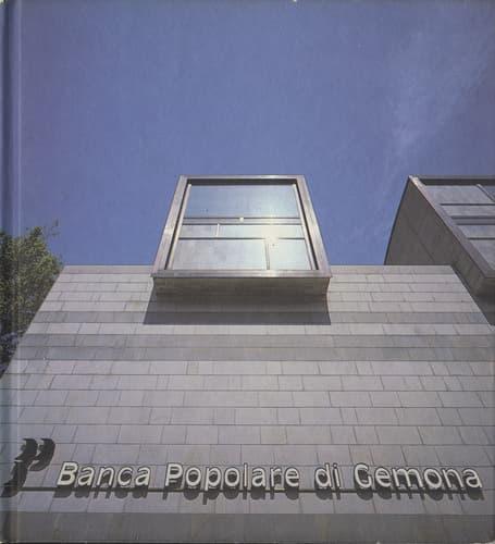 Banca Popolare di Gemona Luciano Gemin Architetto