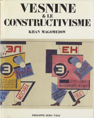 Vesnine et Le Constructivisme