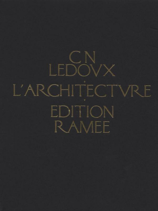 L'Architecture de C.N. Ledoux
