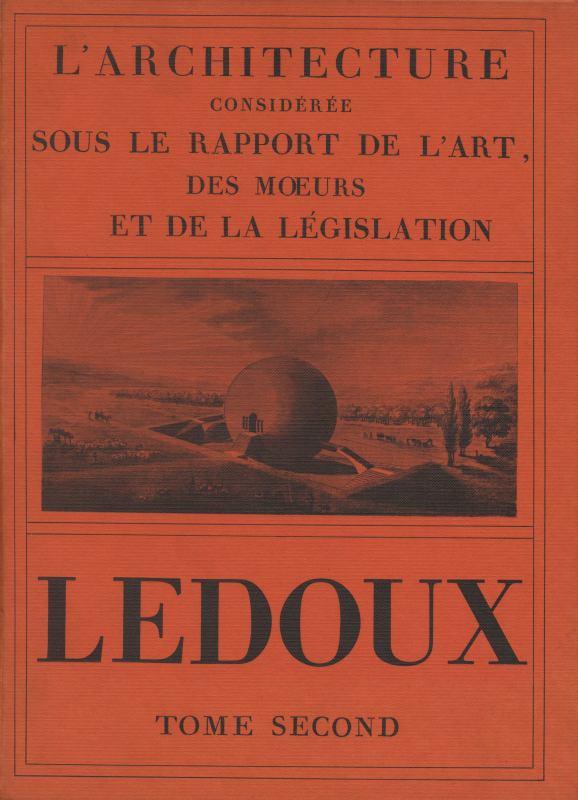 L'Architecture consideree sous le rapport de l'art, des oeurs et de la legislation (芸術、習慣、立法との関係から考察された建築)2