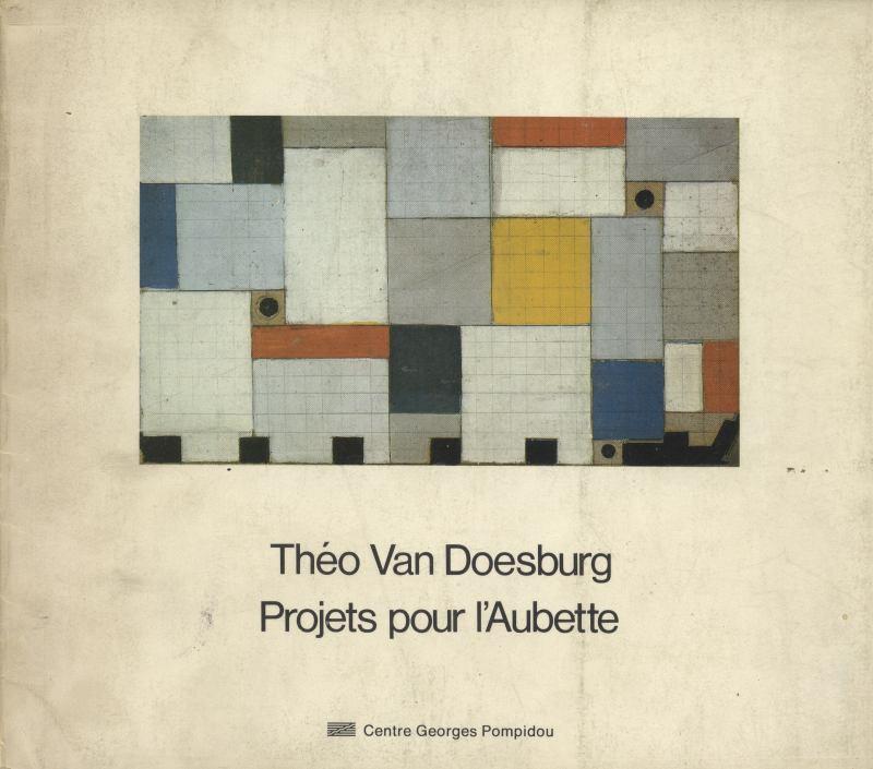 Theo Van Doesburg: Projets pour l'Aubette