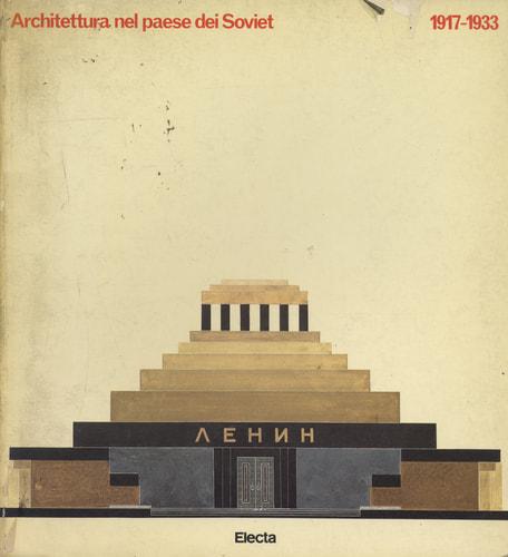 Architettura nel paese dei Soviet 1917-1933