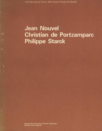 Pavillon Francais des Giardini. Jean Nouvel, Christian de Portzamparc, Philippe Starck
