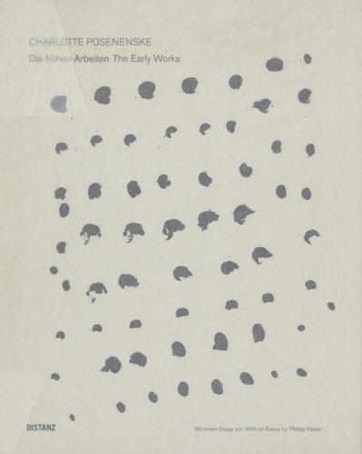 Charlotte Posenenske 1930-1985 Die fruhen Arbeiten The Early Works