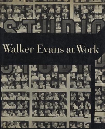Walker Evans at Work