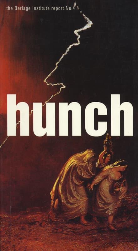hunch 4: the Berlage Institute report No.4 2001/2002