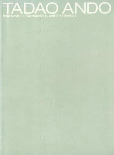 安藤忠雄建築展 2003 再生-環境と建築